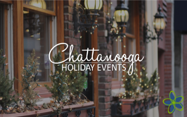 Chattanooga Christmas Lights.Guide To The Holidays In Chattanooga