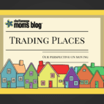 Trading Places {Our Perspective on Moving}