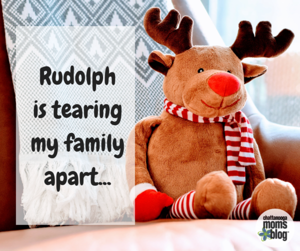 Rudolph is Tearing My Family Apart