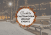 Chattanooga Family and Holiday Events