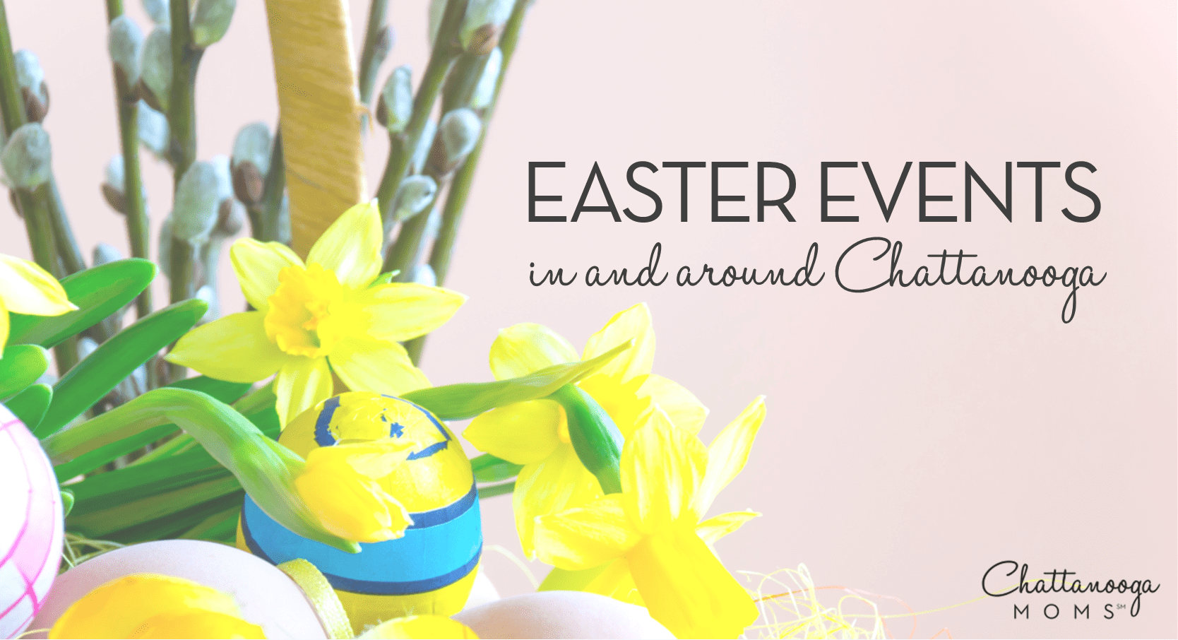 Chattanooga Easter Events 2021